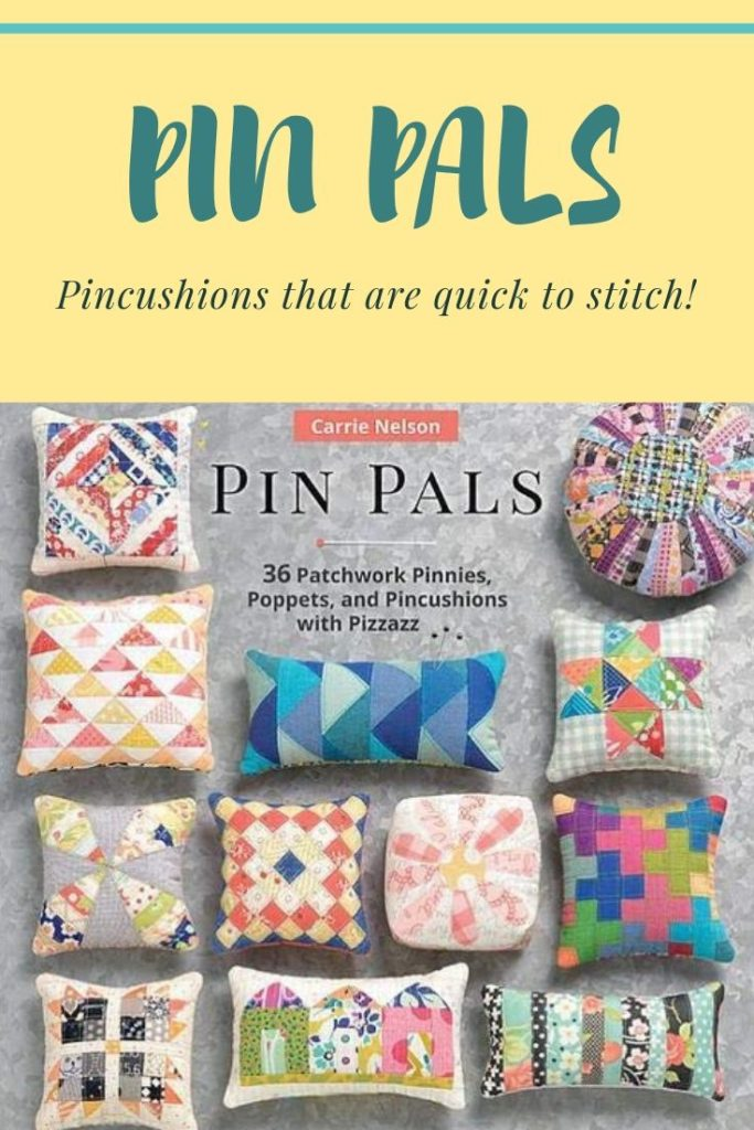 Pin Pals - 36 patchwork pincushions to sew