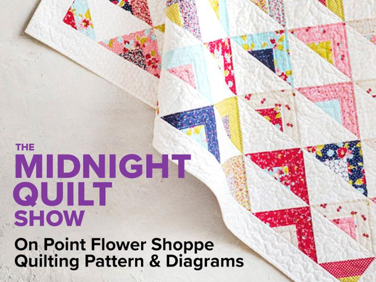 On Point Quilt Flower Shoppe Pattern – Sewing With Scraps