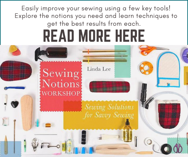 Learn to Sew - Sewing Notions Workshop Online Class - Sewing with Scraps