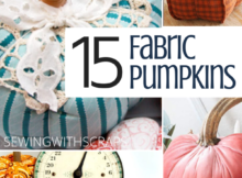 15 DIY Fabric Pumpkins | Sewing with Scraps