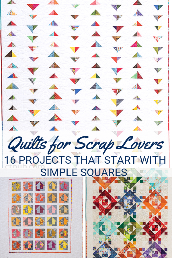 Quilts for Scrap Lovers