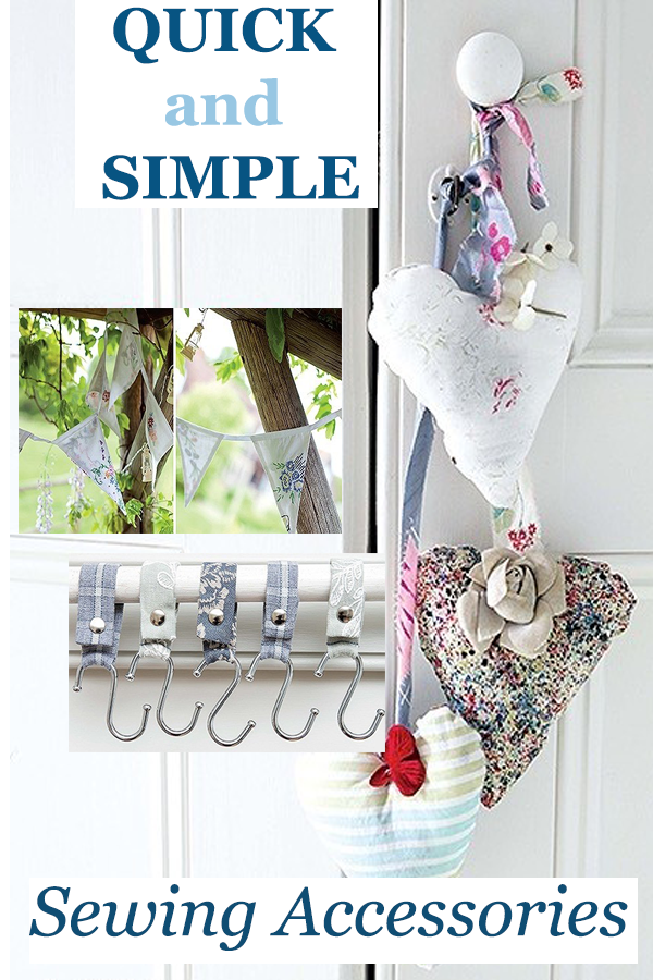 Quick and Simple Sewing Accessories