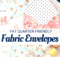 Fabric Envelopes Tutorial