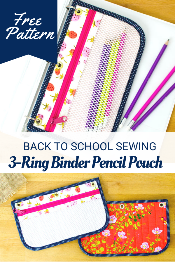 3-Ring Binder Pencil Pouch for back to school sewing - Free Pattern