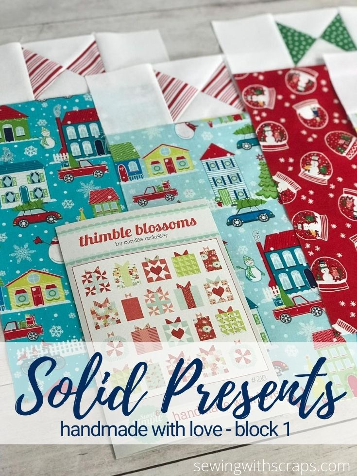Handmade with Love Sew Along Block 1 Solid Present
