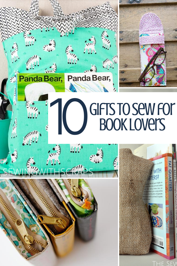 10 Gifts to Sew for Book Lovers