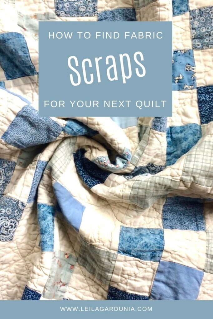 Sourcing Fabric Scraps for Scrappy Quilts