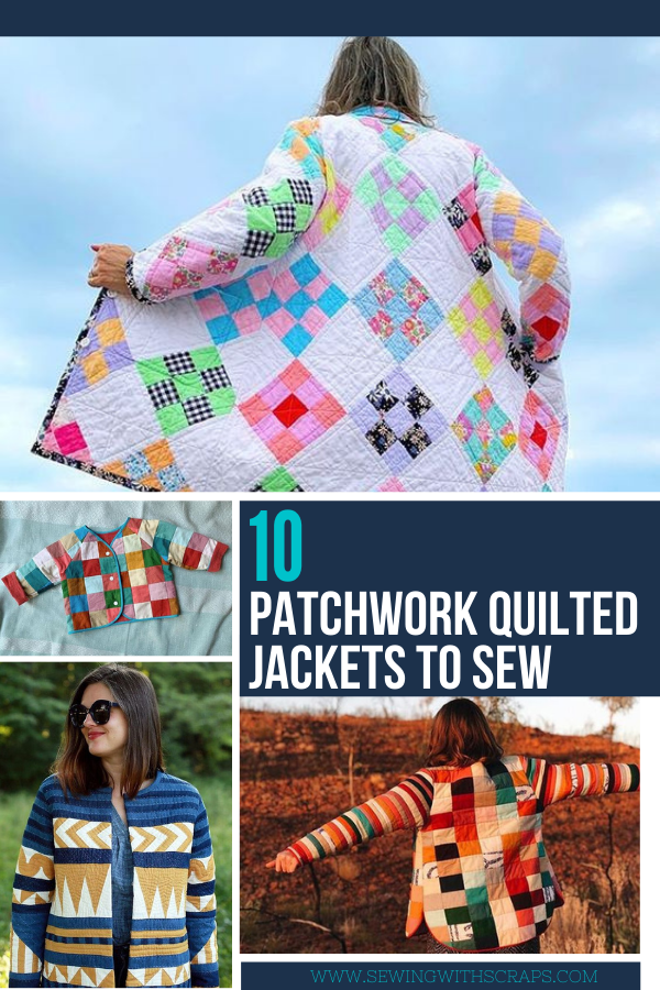 10 Patchwork Quilted Jackets and coats to sew