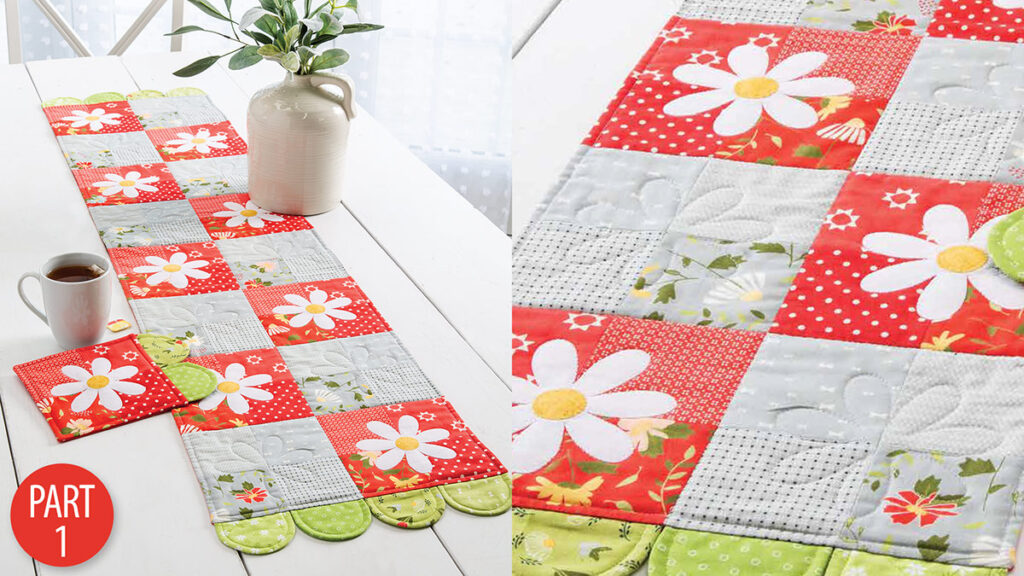 Learn to sew a daisy table runner and placemats.