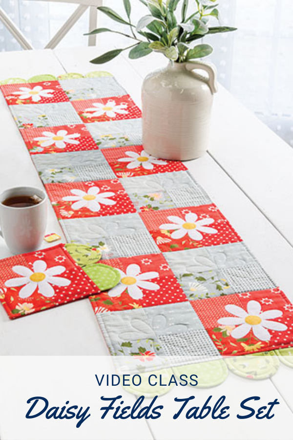 Daisy Fields Table Runner Video Class